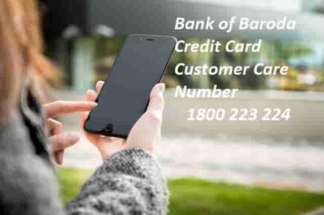 Bank of Baroda Credit Card Customer Care Number