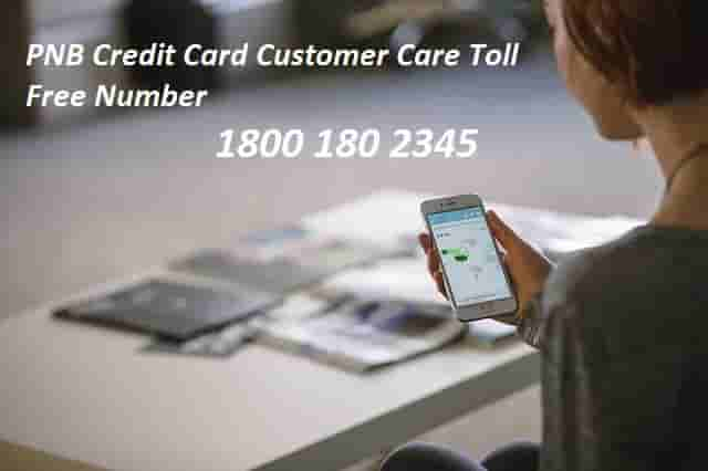 PNB Credit Card Customer Care Toll Free Number