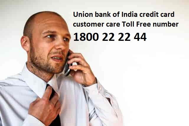 Union bank of India credit card customer care number