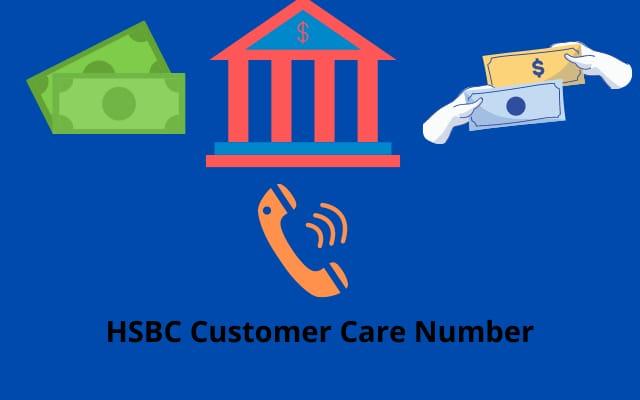 HSBC Customer Care Number