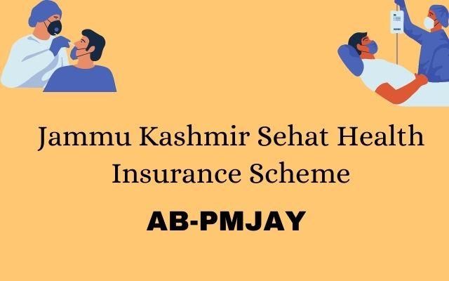 Jammu Kashmir Sehat Health Insurance Scheme