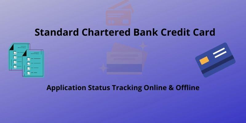 Standard Chartered Bank Credit Card Application Status