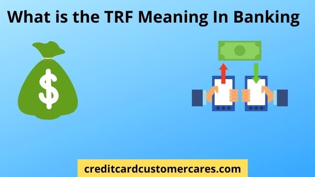 What is TRF Meaning in Banking