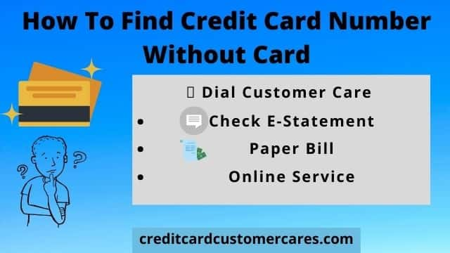 How To Find Credit Card Number Without Card