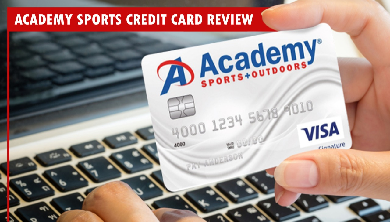 Academy Sports Credit Card Review
