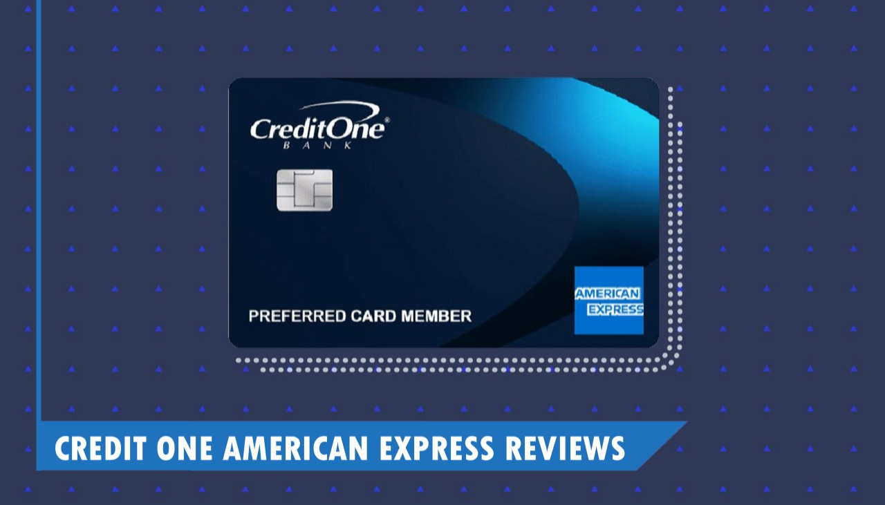 Credit One American Express Reviews