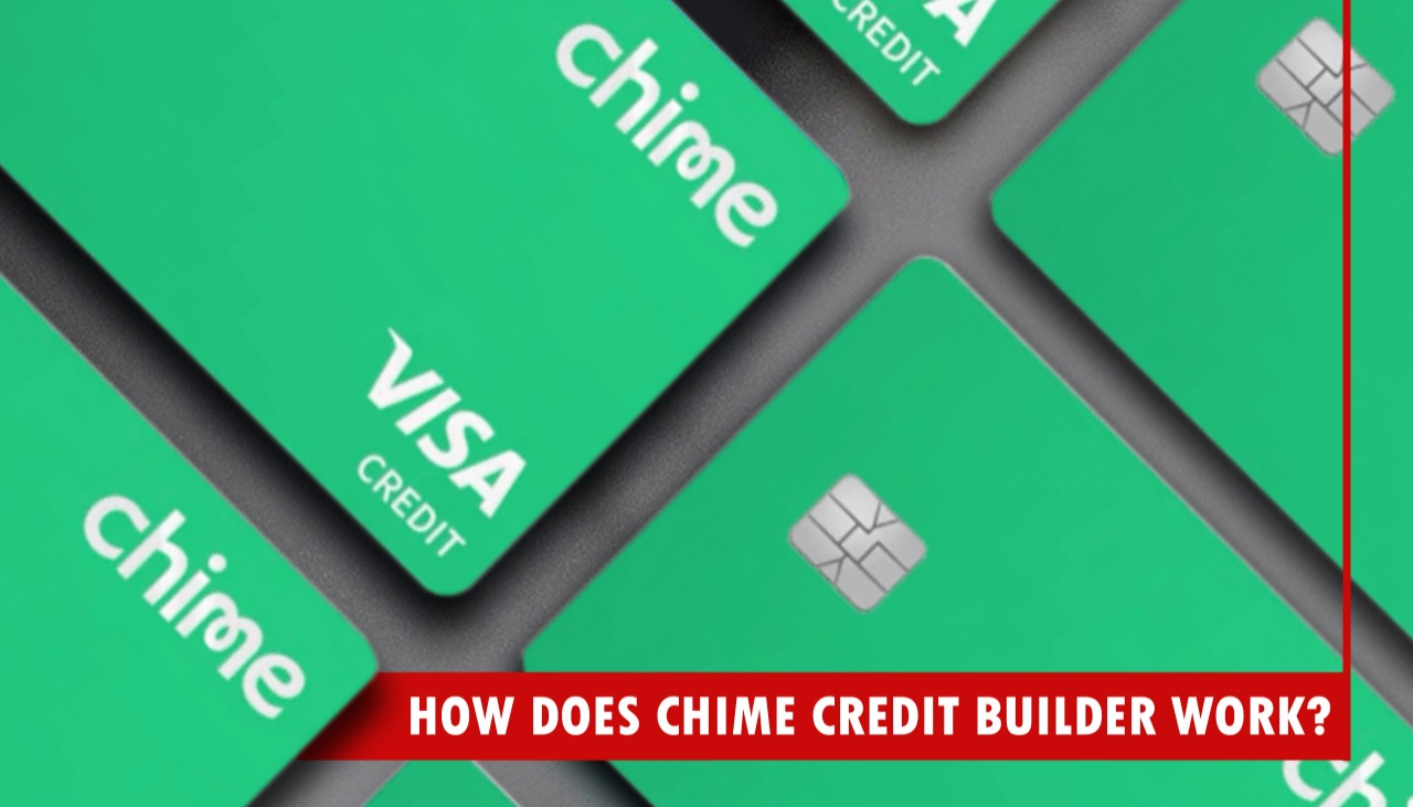 How Does Chime Credit Builder Work