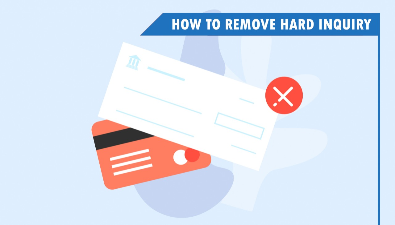 How to Remove Hard Inquiry