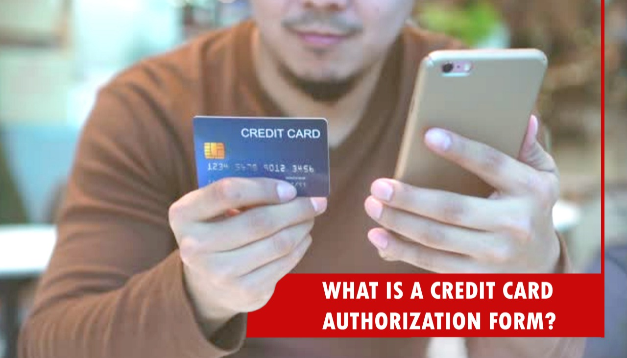 What is a Credit Card Authorization Form
