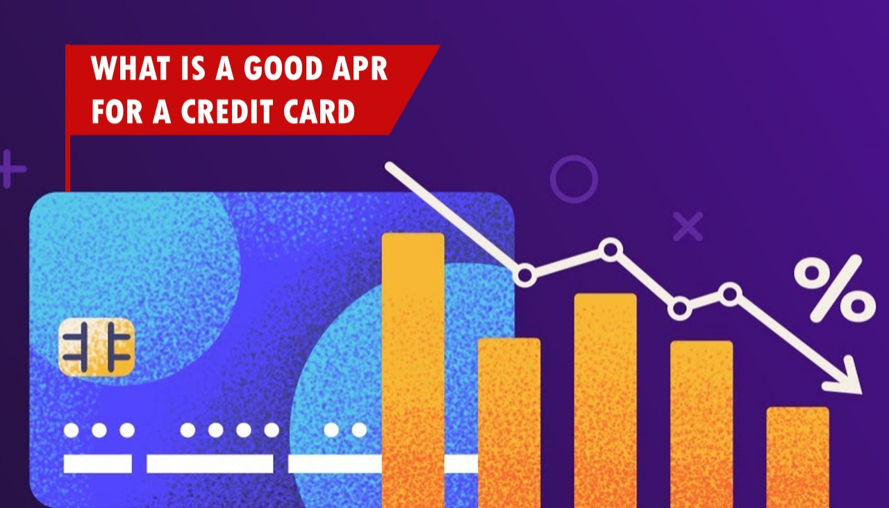 What is a Good APR for a Credit Card