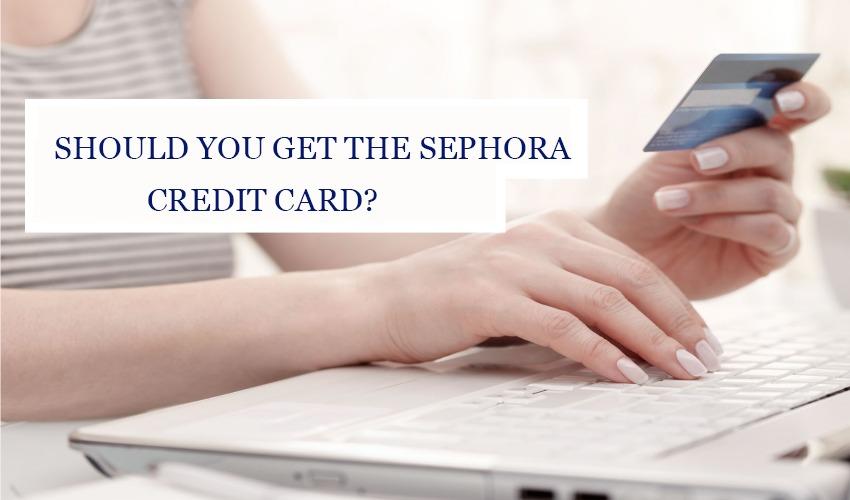 Sephora Credit Card