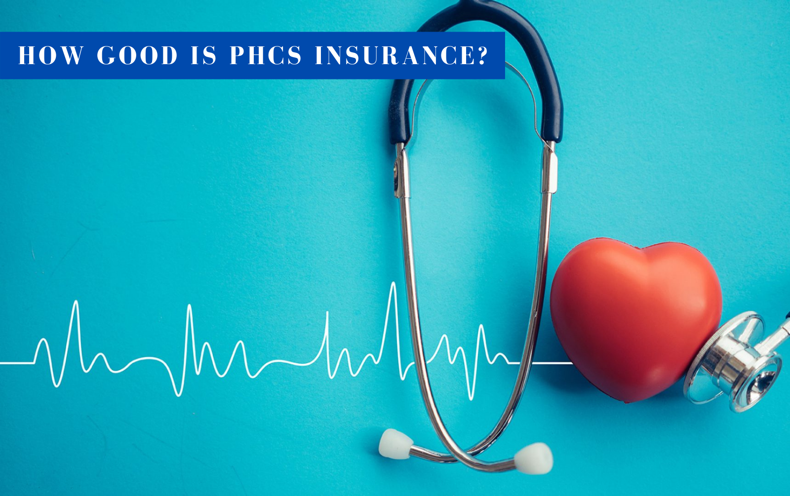 how good is phcs insurance